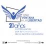 UNA VENTANA A LA LIBERTAD CUMPLE 20 AÑOS DE FUNDADA