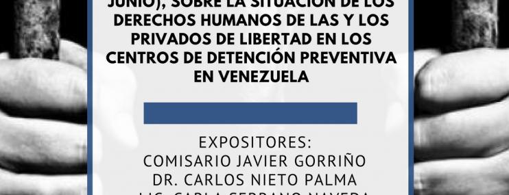 Nota de prensa: Los Centros de Detención Preventiva son Crueles Depósitos de Seres Humanos.